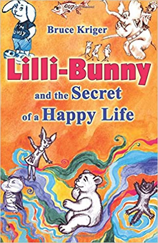 Кригер Борис - Lilli-Bunny and the Secret of a Happy Life